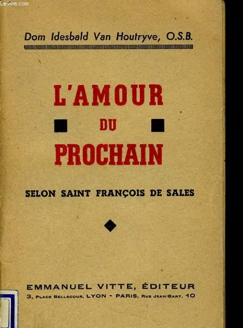 L'AMOUR DU PROCHAIN selon saint François de Sales