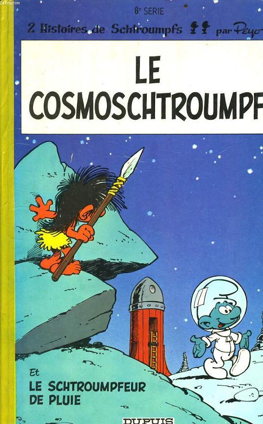 2 HISTOIRES DE SHCTROUMPF : Le cosmoschtroumpf / Le schtroumpfeur de pluie