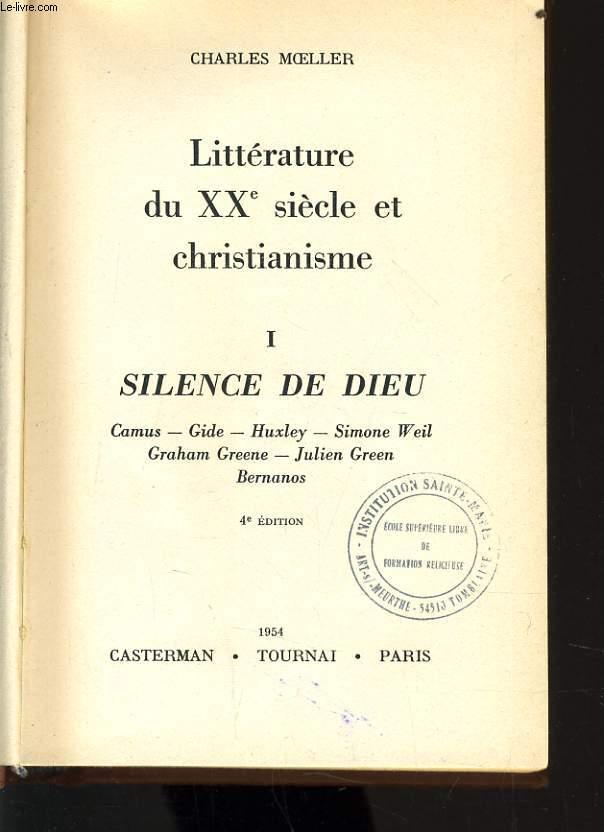 LITTERATURE DU XXe siecle ET CHRISTIANISME n°1 : silence de dieu