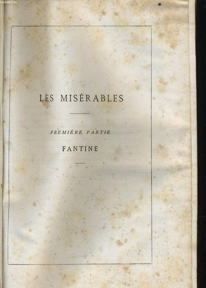 LES MISERABLES tome 1 : Fantine