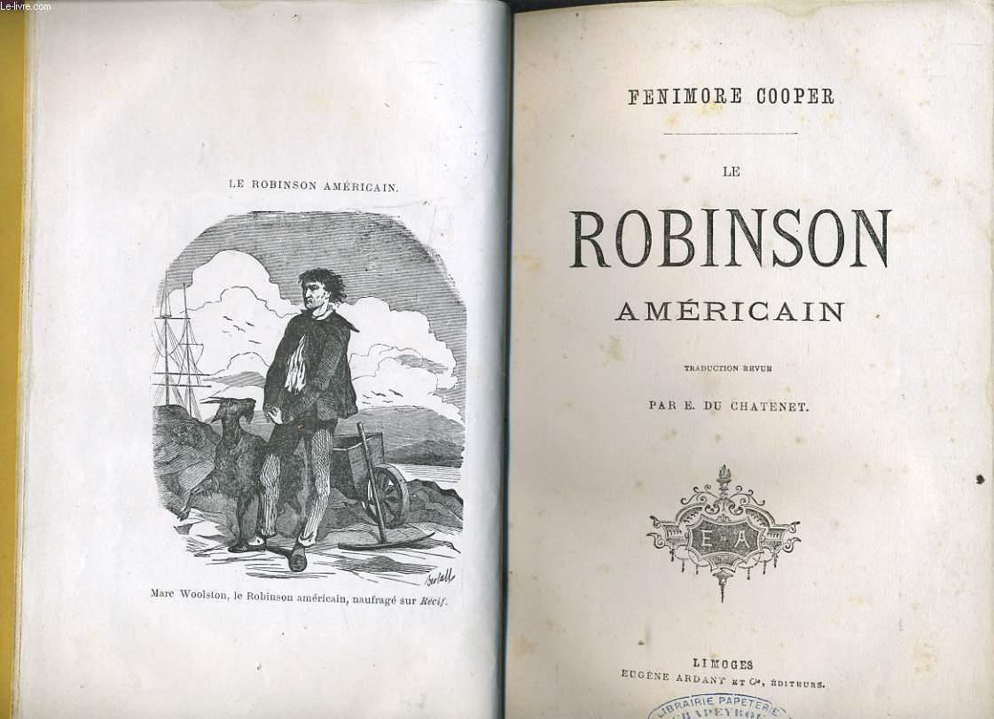 LE ROBINSON AMERICAIN
