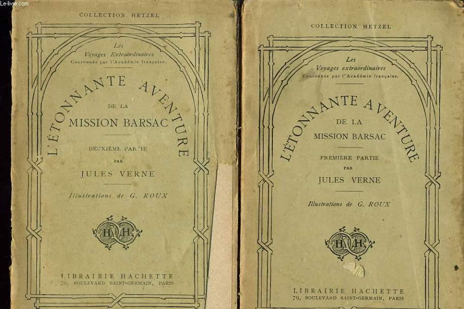 L'ETONNANTE AVENTURE DE LA MISSION BARSAC en deux tomes