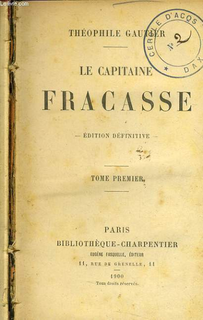 LE CAPITAINE FRACASSE tome 1