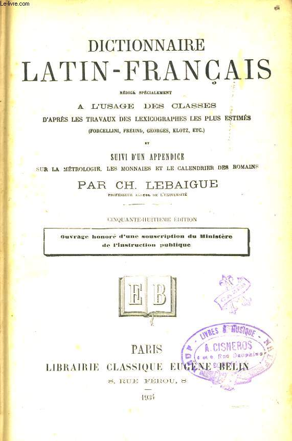DICTIONNAIRE LATIN FRANCAIS à l'usage des classes