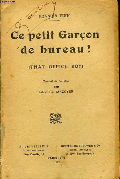 CE PETIT GARCON DE BUREAU