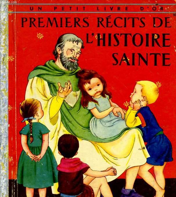 PREMIERS RECITS DE L'HISTOIRE SAINTE