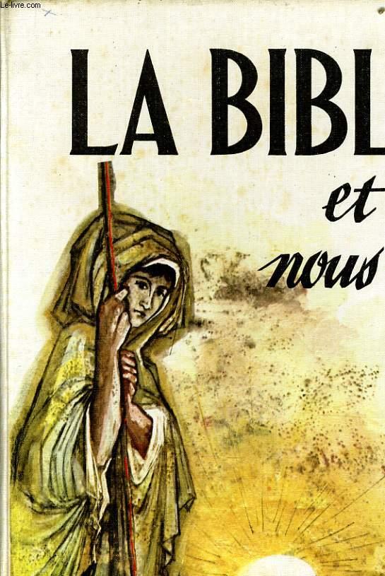LA BIBLE ET NOUS les hommes de l'ancienne alliance