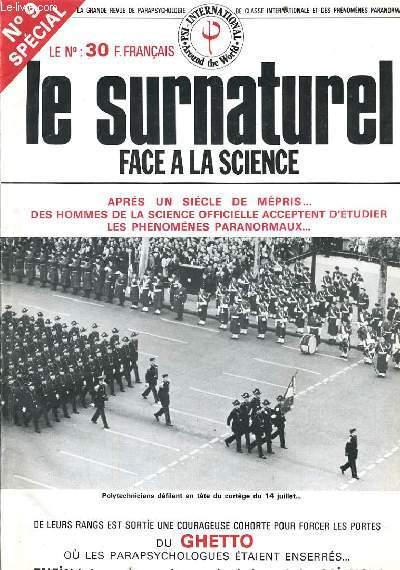 LE SURNATUREL FACE A LA SCIENCE n°9 : Après un siècle de mépris... Des hommes de la science officielle acceptent d'étudier les phénomènes paranormaux...