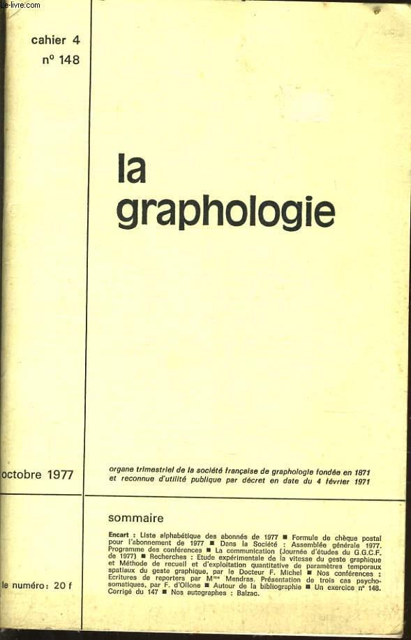 LA GRAPHOLOGIE cahier 4 n°148 : Liste alphabétique de abonnés e 1977 - Assemblée général 1977 - Programmes des conférences -  Présentation de trois cas psychosomatiques -