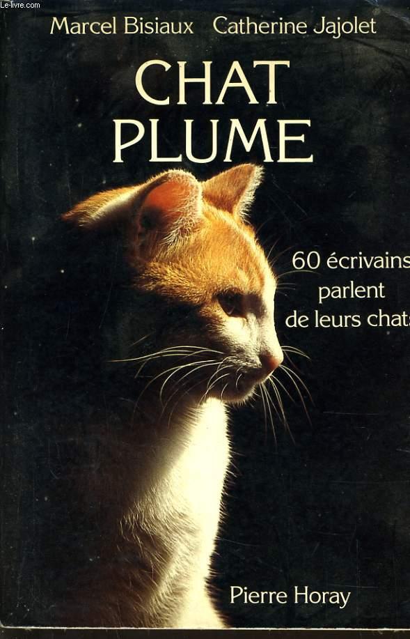 CHAT PLUME 60 personnalités parlent de leurs chats