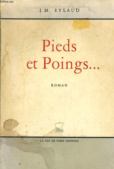 PIEDS ET POINGS...
