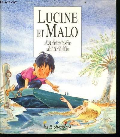 LUCINE ET MALO