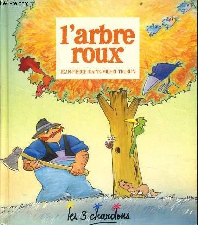 L'ARBRE ROUX