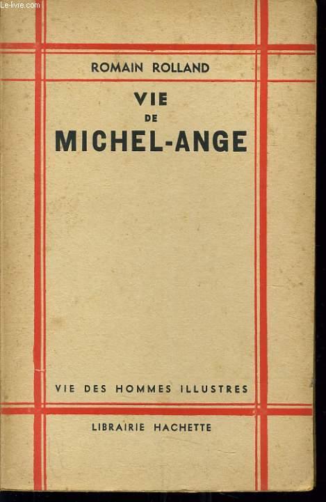 VIE DE MICHEL ANGE