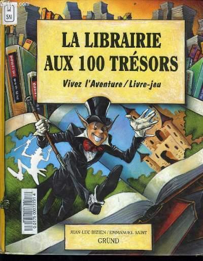Librairie Aux 100 Tresors Vivez L Aventure Livre Jeu