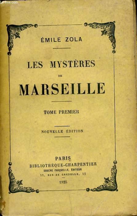LES MYSTERES DE MARSEILLE tome 1