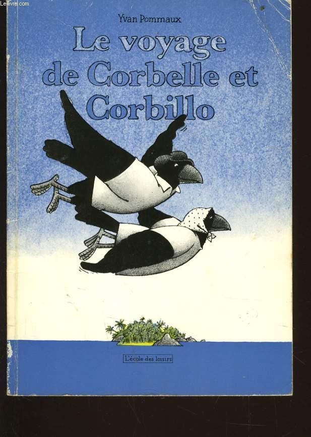 LE VOYAGE DE CORBELLE ET CORBILLO