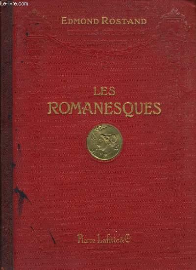LES ROMANESQUES comédie en 3 actes en vers