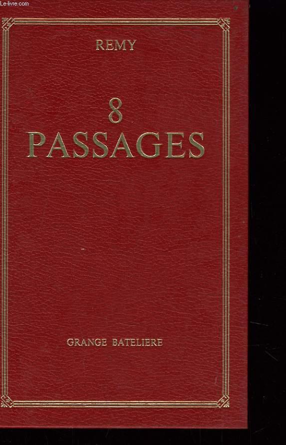 8 PASSAGES