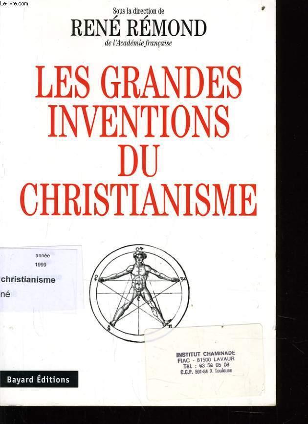 LES GRANDES INVENTIONS DU CHRISTIANISME