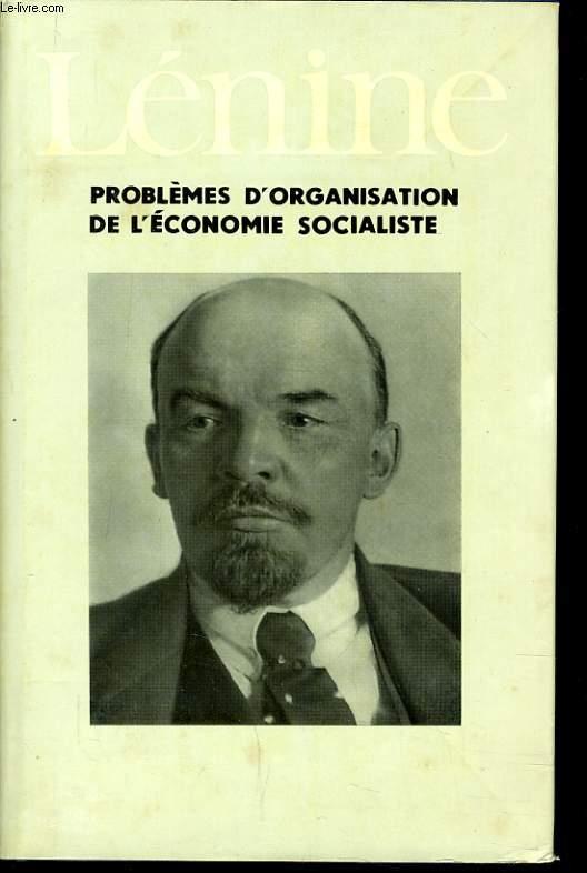 PROBLEME D'ORGANISATION DE L'ECONOMIE SOCIALISTE