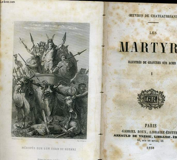 OEUVRES DE CHATEAUBRIAND tome 1 : Les martyrs