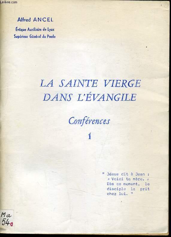 LA SAINTE VIERGE DANS L'EVANGILE n°1 - Conférences