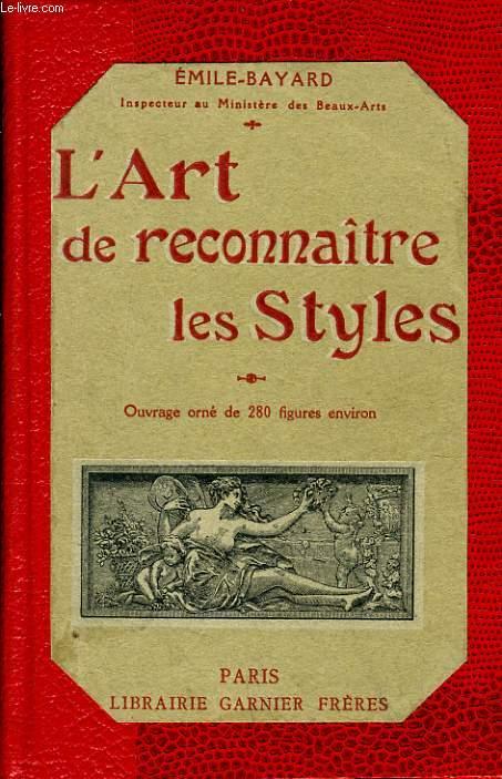 L'ART DE RECONNAITRE LES STYLES architectures - ameublement