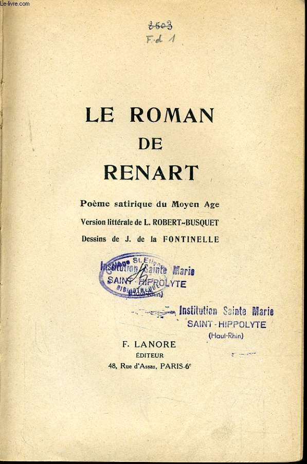 LE ROMAN DE RENART poème satirique du Moyen Ages