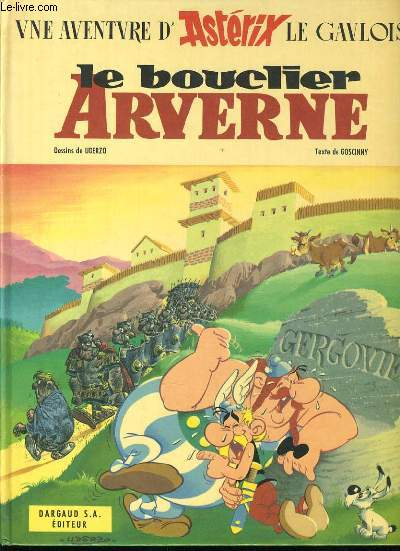 UNE AVENTURE D'ASTERIX LE GAULOIS  : Le bouclier arverne