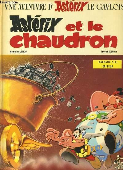 UNE AVENTURE D'ASTERIX LE GAULOIS  : Astérix et le chaudron