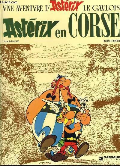 UNE AVENTURE D'ASTERIX LE GAULOIS  : Astérix en Corse