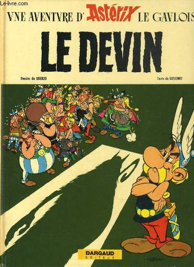 UNE AVENTURE D'ASTERIX LE GAULOIS  : Le devin