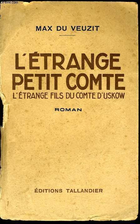 L'ETRANGE PETIT COMTE l'étrange fils du comte d'uskow