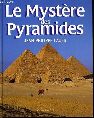 LE MYSTERE DES PYRAMIDES