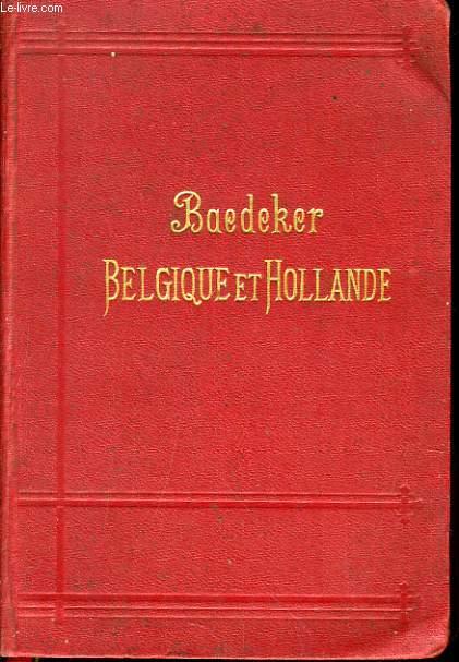 BELGIQUE ET HOLLANDE Y COMPRIS LE LUXEMBOURG  manuel du voyageur