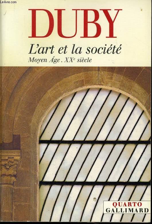 L'ART ET LA SOCIETE MOYEN AGE XXe siècle
