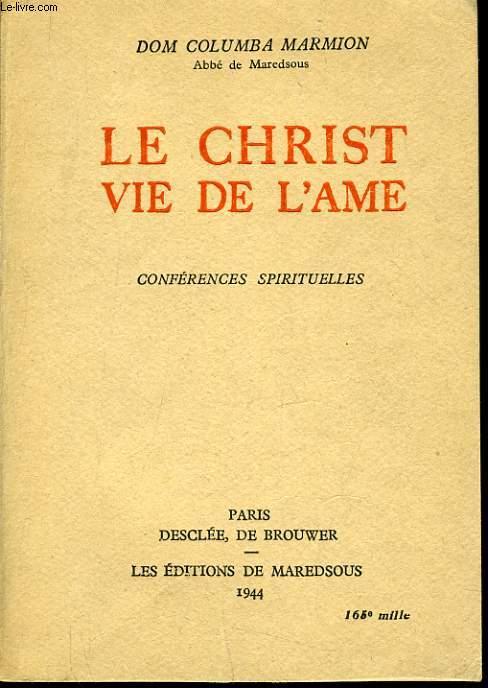 LE CHRIST VIE DE L'AME conférence spirituelles