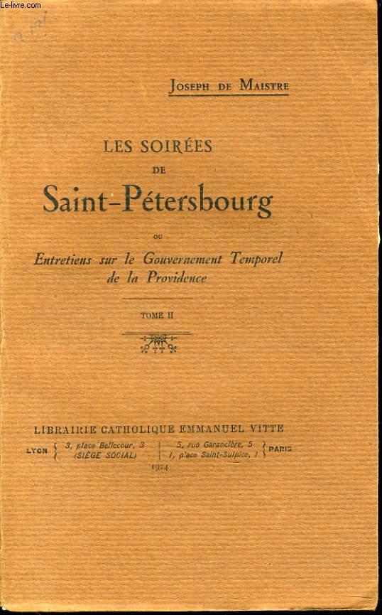 LES SOIREES DE SAINT PETERSBOURG tome 2 (ou entretiens sur le Gouvernement temporel de la providence )