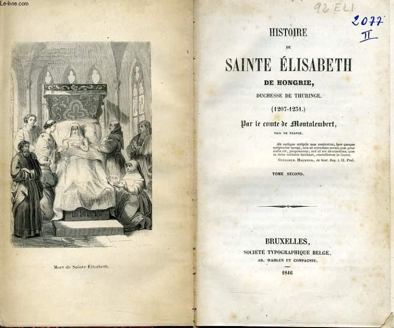 HISTOIRE DE SAINTE ELISABETH DE HONGRIE duchesse de Thuringe (1207-1231)