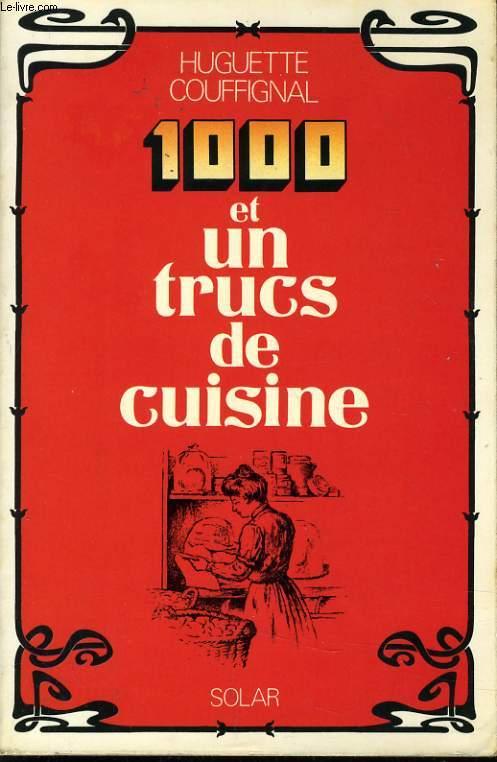 1000 ET UN TRUCS DE CUISINE