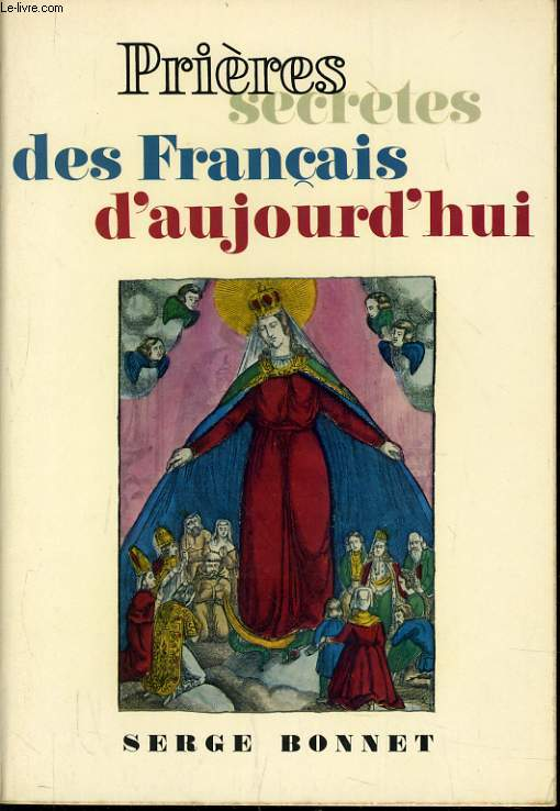 PRIERES SECRETES DES FRANCAIS D'AUJOURD'HUI