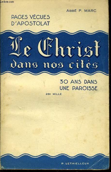 LE CHRIST DANS NOS CITES 30 ans dans une paroisse