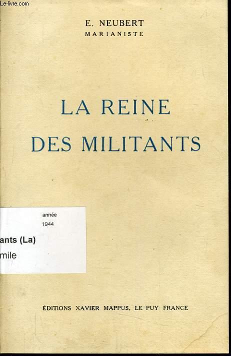 LA REINE DES MILITANTS