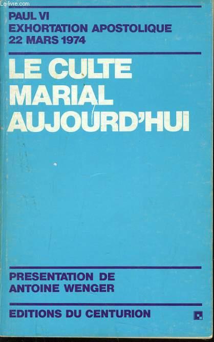 LE CULTE MARIALE AUJOURD'HUI