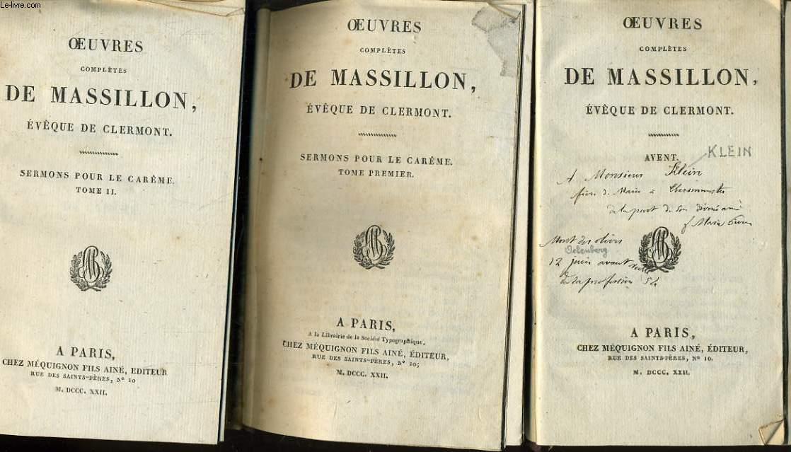 OEUVRES COMPLETES DE MASSILLON (évêque de Clermont) en 3 tomes - Sermons pour le carême - Avent