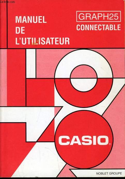 MANUEL DE L'UTILISATEUR POUR GRAPH25 CONNECTABLE