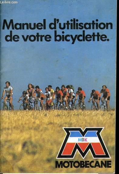 MANUEL D'UTILISATION DE VOTRE BICYCLETTE