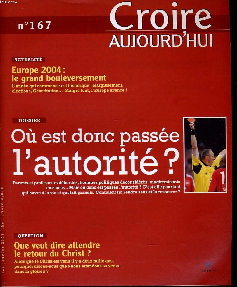 CROIRE AUJOURD'HUI n°167  : Actualité : Europe 2004