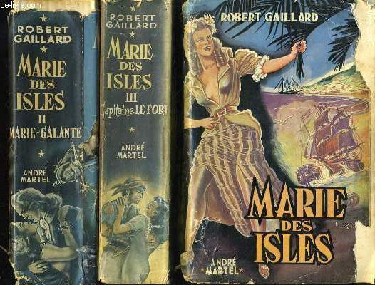 MARIE DES ISLES : Marie Galante - Capitaine le fort